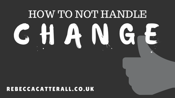 How to NOT handle Change.